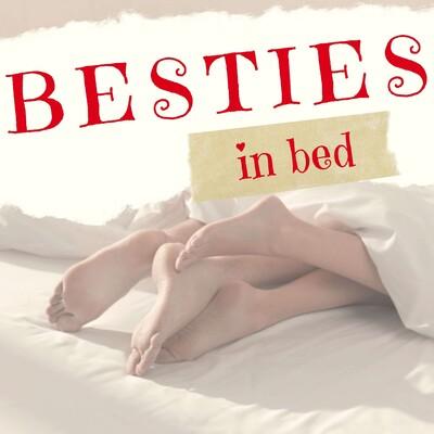 Besties in Bed