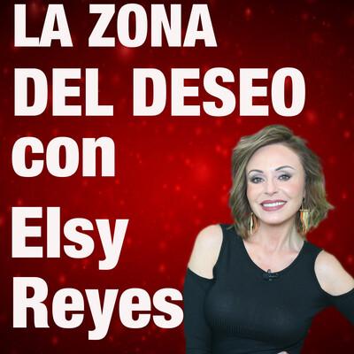 Elsy Reyes: La Zona del Deseo
