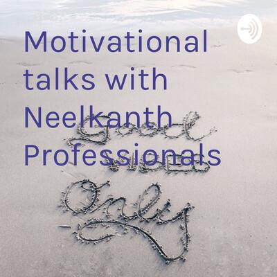 Motivational talks with Neelkanth Professionals