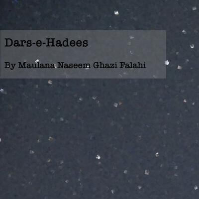 Dars-e-Hadees By Maulana Naseem Ghazi Falahi