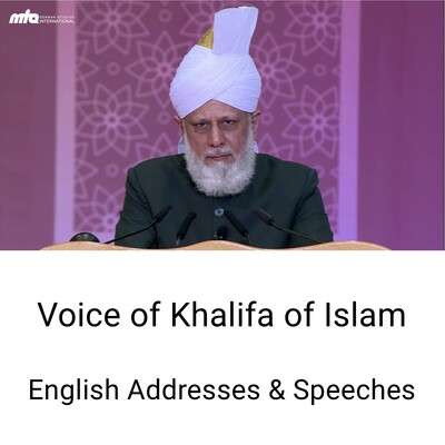 English Addresses by Khalifatul Masih