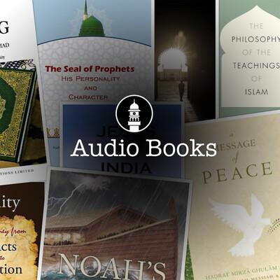 English Audio Books - Ahmadiyya Muslim Community