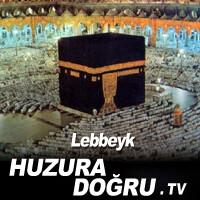 HuzuraDogru.tv - Haremeyn - Lebbeyk
