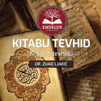 Kitabut-tevhid - dr. Zijad Ljakić