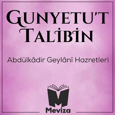 Gunyetut Talibin - Abdulkadir Geylani Hazretleri - Meviza