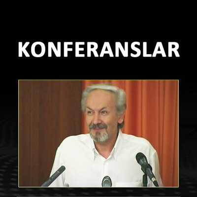 AHMED HULUSİ - KONFERANSLAR