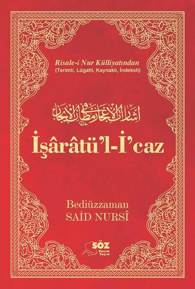 Isaratü'l-I'caz - Risale-i Nur Külliyati