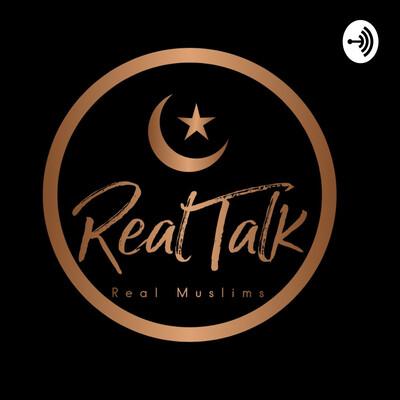 Real Talk, Real Muslims