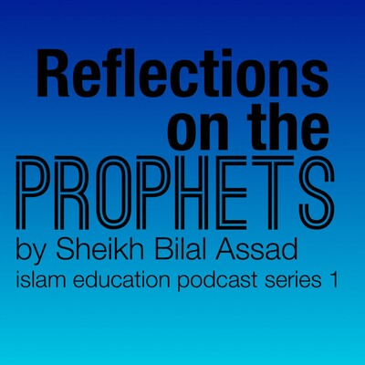 Reflections on the Prophets
