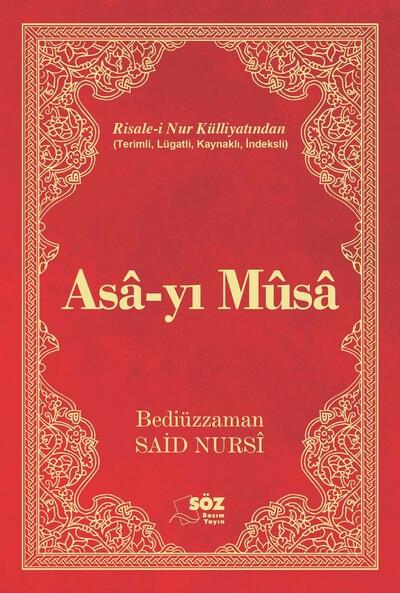 Asa-yi Musa - Risale-i Nur Külliyati