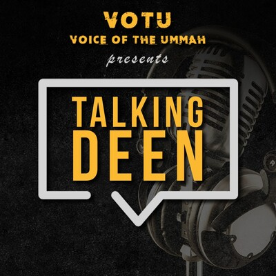 Talking Deen