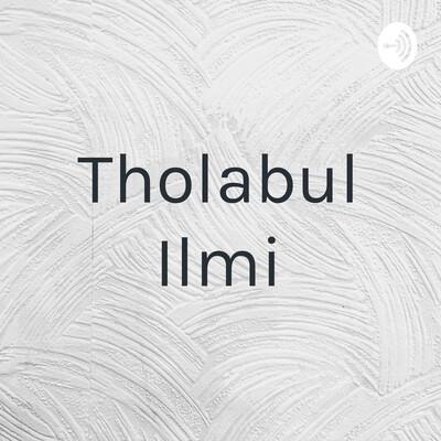 Tholabul Ilmi