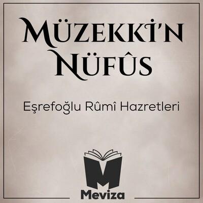 Müzekkin Nüfus - Eşrefoğlu Rumi Hazretleri - Meviza