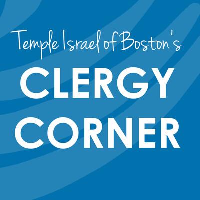 Temple Israel of Boston's Clergy Corner