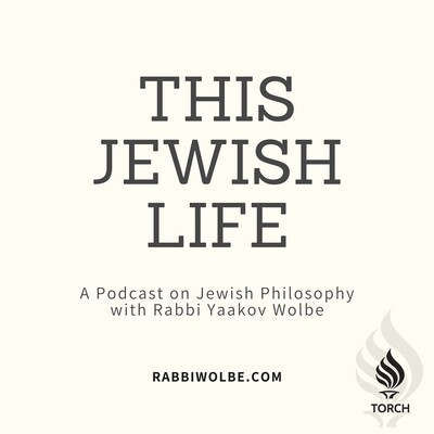 This Jewish Life - By Rabbi Yaakov Wolbe