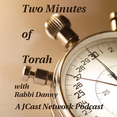 Two Minutes of Torah with Rabbi Danny