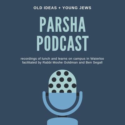 Parsha Podcast