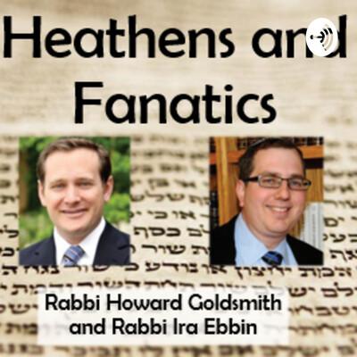 Heathens and Fanatics