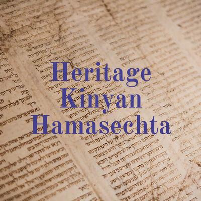 Heritage Kinyan Hamasechta