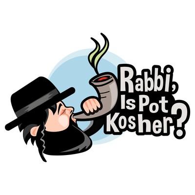 Rabbi, Is Pot Kosher?