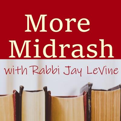 More Midrash