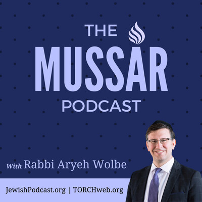 Mussar with Rabbi Aryeh Wolbe