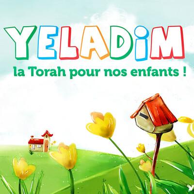 Yeladim - La Torah pour nos enfants !