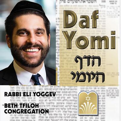 Daf Yomi - Rabbi Eli Yoggev, Beth Tfiloh Congregation