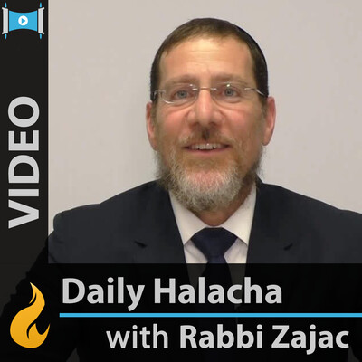 Daily Halachah (Video-MEDIUM)