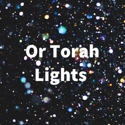Or Torah Lights