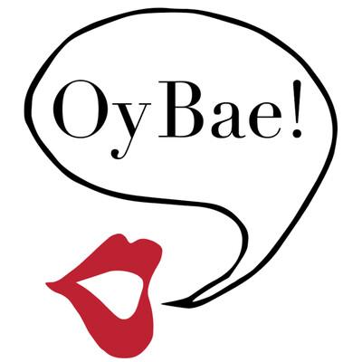 Oy Bae!