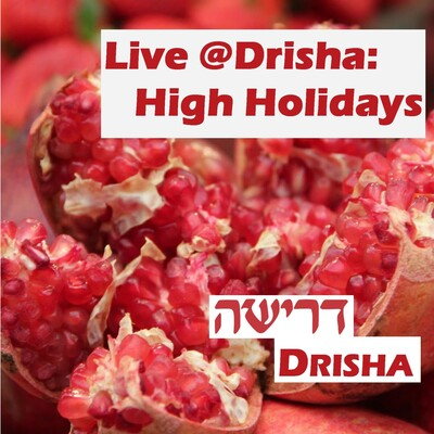 Live @ Drisha: High Holidays