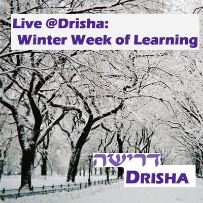 Live @ Drisha: Winter Week