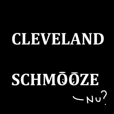 Cleveland Schmooze