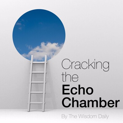 Cracking The Echo Chamber