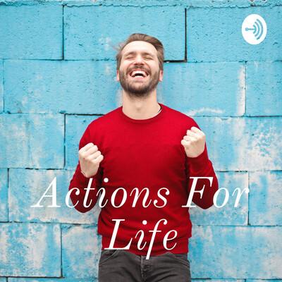 Acciones para la vida // Actions for life