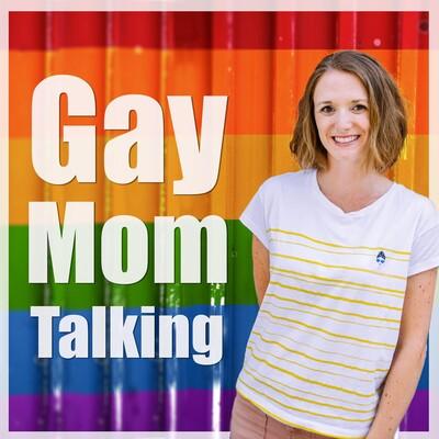 Gay Mom Talking, der Podcast über Regenbogenfamilien