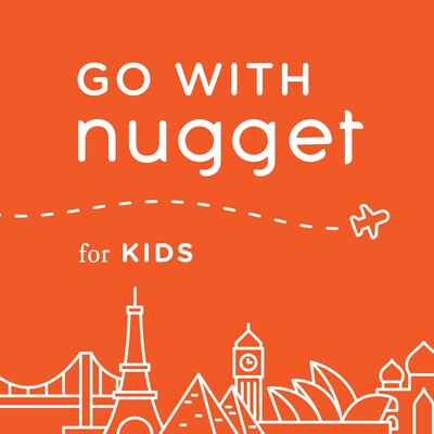 Go With Nugget for Kids