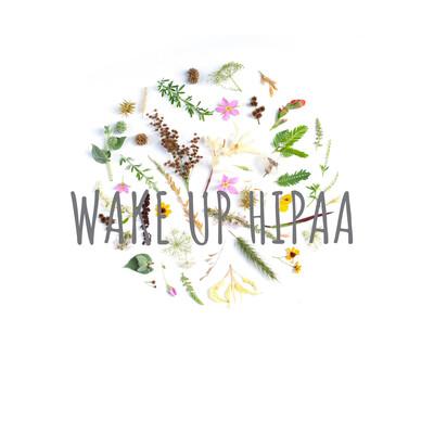 WAKE UP HIPAA