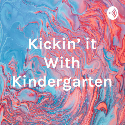 Kickin' it With Kindergarten