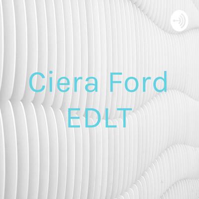 Ciera Ford EDLT