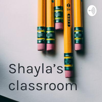 Shayla's classroom