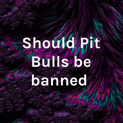 Should Pit Bulls be banned