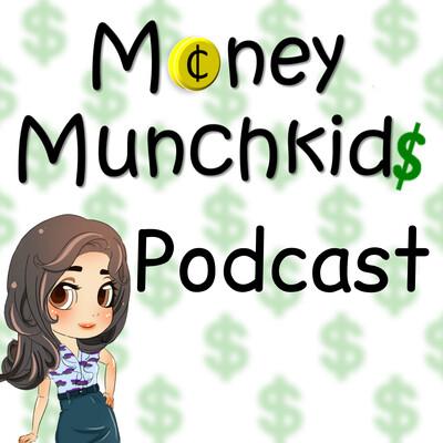 Money Munchkids Podcast
