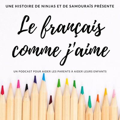 Le français comme j'aime