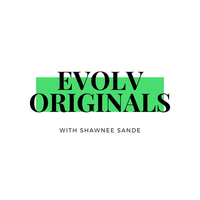Evolv Originals with Shawnee Sande