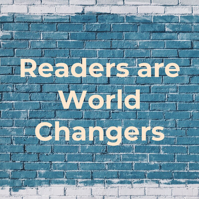 Readers are World Changers