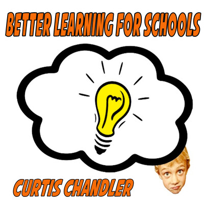 Better Learning for Schools