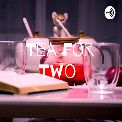 Tea for Two with Lottie and Kiera