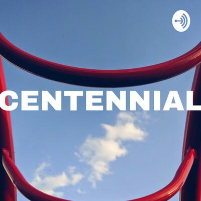 Thecentennialpodcast